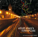 Elliott Sharp's Terraplane - Sky Road Songs